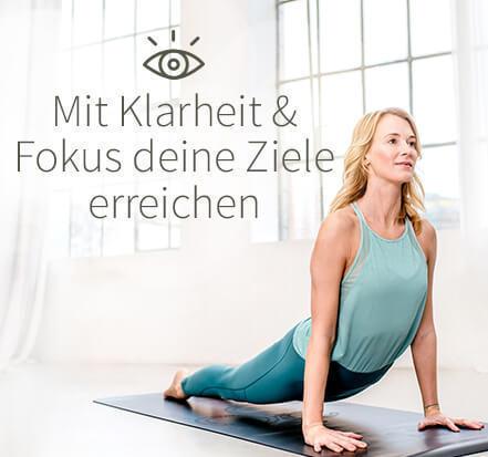 Yoga-Programm Mit Klarheit & Fokus deine Ziele erreichen