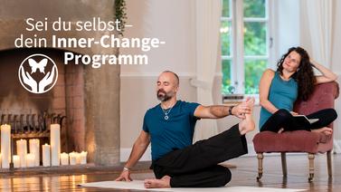 Yoga-Programm Sei du selbst – dein Inner-Change-Programm