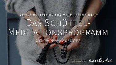 Yoga-Programm Schüttel-Meditationsprogramm mit Madhavi Guemoes