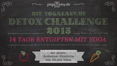 Yoga-Programm Detox Challenge mit ayurvedischen Rezepten