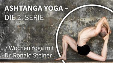 Yoga-Programm Ashtanga Yoga Basics: Die zweite Serie