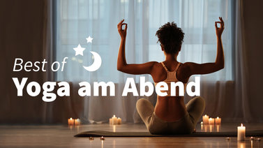 Yoga-Programm Best of: Yoga am Abend