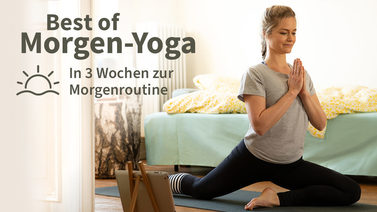 Yoga-Programm Best of Morgen-Yoga: In 3 Wochen zur Morgenroutine