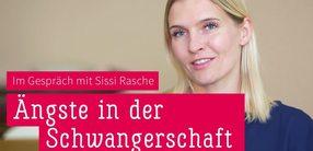 Mamasté: Sissi Rasche über Ängste in der Schwangerschaft