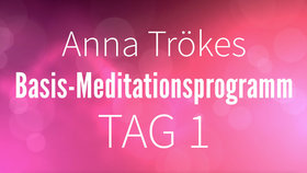 Yoga Video Basis-Meditationsprogramm Tag 1