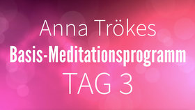Yoga Video Basis-Meditationsprogramm Tag 3