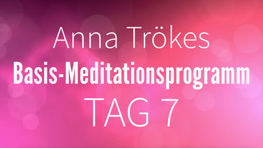 Yoga Video Basis-Meditationsprogramm Tag 7