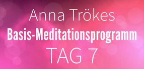 Teil 1: Lektion 7 Basismeditation