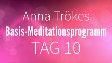Yoga Video Basis-Meditationsprogramm Tag 10