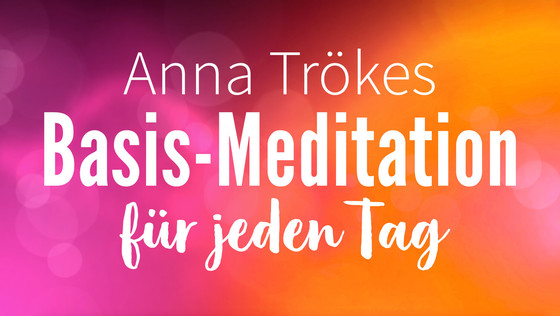 Yoga Video Basismeditation für jeden Tag
