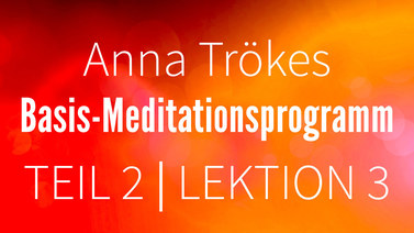 Yoga Video Teil 2: Lektion 3 Basismeditation