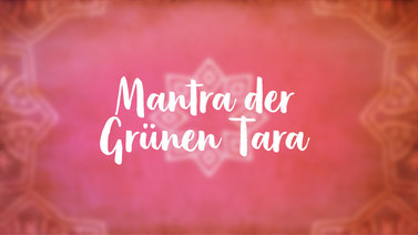 Yoga Video Mantra der Grünen Tara