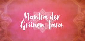 Mantra der Grünen Tara
