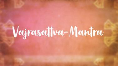 Yoga Video Vajrasattva-Mantra: Anrufung des Buddhas der ursprünglichen Reinheit