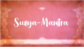 Yoga Video Surya-Mantra: Die Anrufung der Sonne