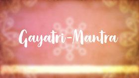 Yoga Video Gayatri-Mantra: Die vedische Anrufung des inneren Lichts