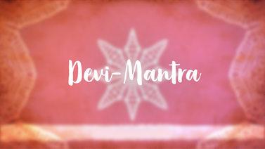 Yoga Video Devi-Mantra: Die Anrufung Devis, der großen Göttin