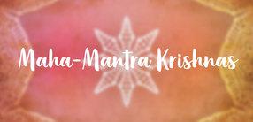 Maha-Mantra Krishnas (Hare-Krishna-Mantra)
