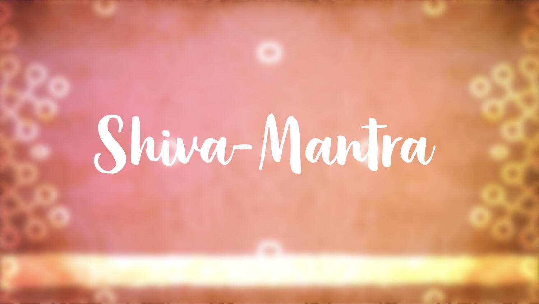 Shiva-Mantra: OM namah shivaya