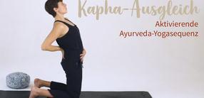 Kapha-Ausgleich: Aktivierende Ayurveda-Yogasequenz