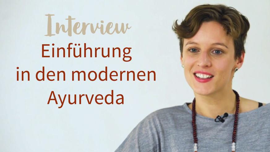Yoga Video Interview: Einführung in den modernen Ayurveda