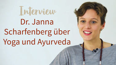 Yoga Video Interview mit Dr. Janna Scharfenberg über Yoga & Ayurveda