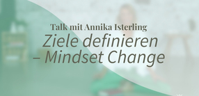 Yogatalk: Ziele definieren – Mindset Change