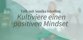 Yogatalk: Kultiviere einen positiven Mindset