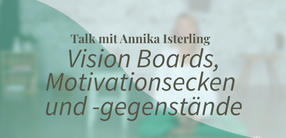 Yogatalk: Vision Boards und Motivationsecken