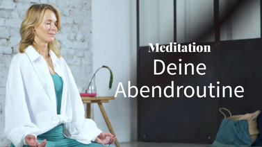 meditation_tagesende_abend_routine_