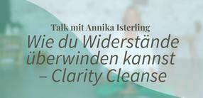 Yogatalk: Wie du Widerstände überwinden kannst – Clarity Cleanse