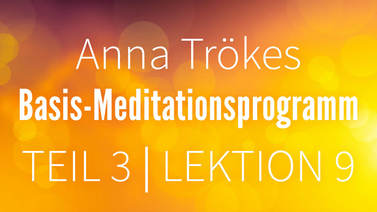 Yoga Video Teil 3: Lektion 9 Basismeditation