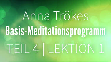 Yoga Video Teil 4: Lektion 1 Basismeditation