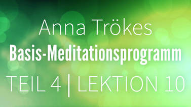 Yoga Video Teil 4: Lektion 10 Basismeditation