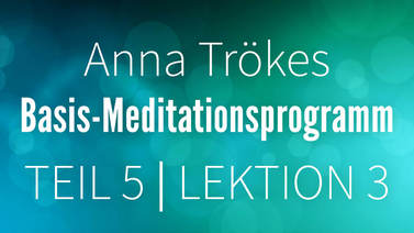 Yoga Video Teil 5: Lektion 3 Basismeditation