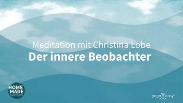 Yoga Video Meditation: Der innere Beobachter