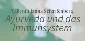 Ayurveda und das Immunsystem