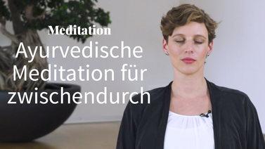meditation_zwischendurch_ayurveda