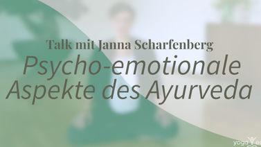 Psycho emotionale Aspekte Ayurveda