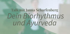 Dein Biorhythmus im Ayurveda
