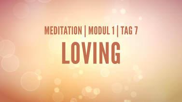 Yoga Video Modul 1, Tag 7: Meditation mit Fokus Loving