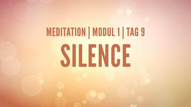 Yoga Video Modul 1, Tag 9: Meditation mit Fokus Silence