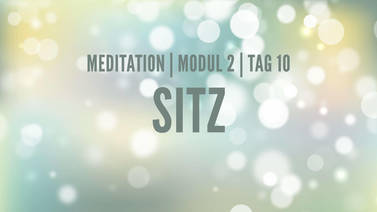 Yoga Video Modul 2, Tag 10: Meditation mit Fokus Sitz