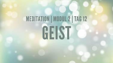 Yoga Video Modul 2, Tag 12: Meditation mit Fokus Geist