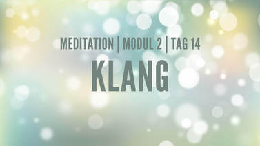 Yoga Video Modul 2, Tag 14: Meditation mit Fokus Klang