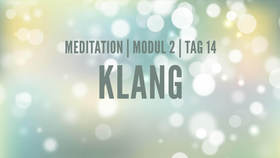 Yoga Video Modul 2, Tag 14: Meditation mit Fokus Klang