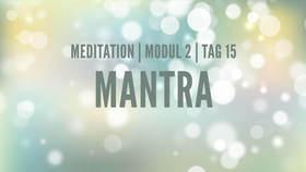 Yoga Video Modul 2, Tag 15: Meditation mit Fokus Mantra