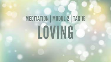 Yoga Video Modul 2, Tag 16: Meditation mit Fokus Loving