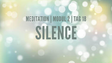 Yoga Video Modul 2, Tag 18: Meditation mit Fokus Silence