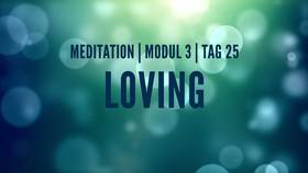 Yoga Video Modul 3, Tag 25: Meditation mit Fokus Loving